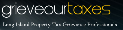 GrieveOurTaxes.com - Long Island Tax Grievance
